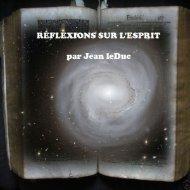 RÉFLEXIONS SUR L'ESPRIT