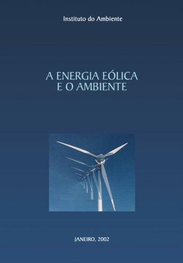 A ENERGIA EÓLICA EO AMBIENTE Guia de Orientação para a ...