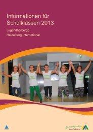 Informationen für Schulklassen 2013 - Jugendherberge Heidelberg ...