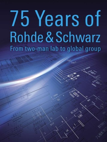 From two-man lab to global group - Rohde & Schwarz
