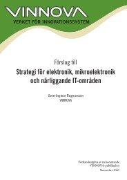 Förslag till strategi för elektronik, mikroelektronik och ... - Vinnova