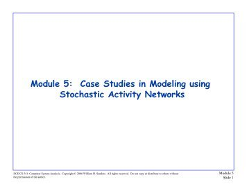 Stochastic Activity Networks : Case Studies
