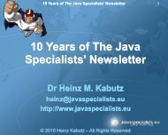 10 Years of The Java Specialists' Newsletter - Jfokus
