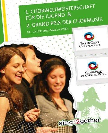 1. chorweltmeisterschaft für die jugend & 2. grand ... - interkultur.com