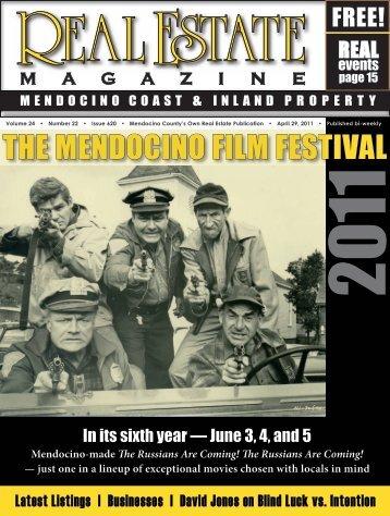 The Mendocino FilM FesTival - Real Estate Magazine