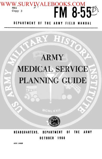 FM 8-55 ( Army Medical Service Planning Guide ... - Survival Books