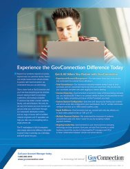 Experience the GovConnection Difference Today »