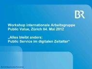 bleibt anders: Public Service im digitalen Zeitalter - SRG SSR