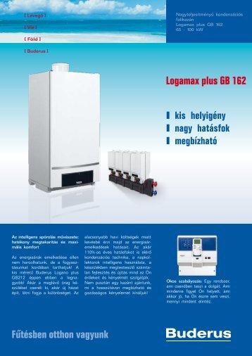 Fűtésben otthon vagyunk Logamax plus GB 162