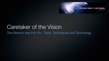 Caretaker of the vision: previs tools techniques and technology (PDF)