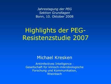 Highlights der PEG- Resistenzstudie 2007