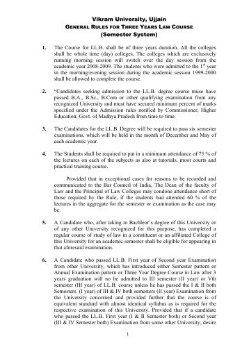 Vikram University, Ujjain (Semester System) 1. The Course for LL.B ...