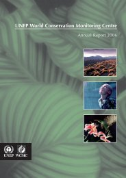 Annual Report 2006 - UNEP World Conservation Monitoring Centre