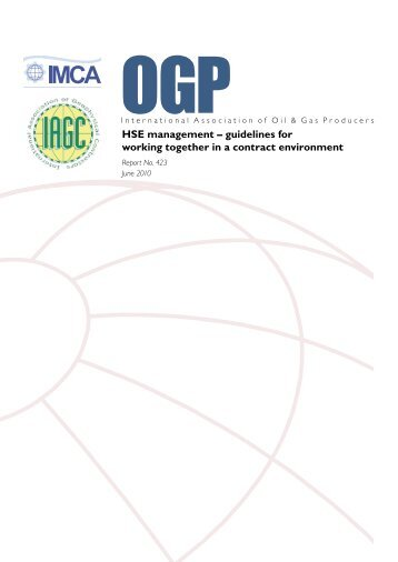 HSE management – guidelines for working together in a ... - OGP