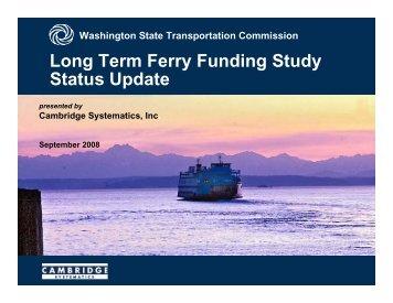 Long Term Ferry Funding Study Status Update - Washington State ...