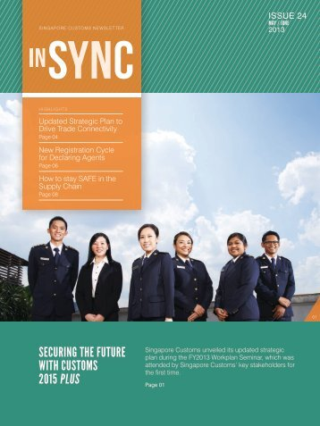 Securing the Future with cuStomS 2015 PluS - Singapore Customs