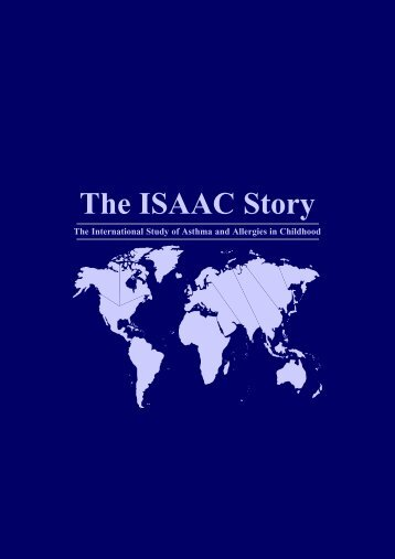 ISAAC Story - The International Study of Asthma and Allergies in ...