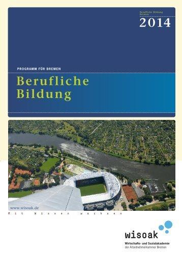 Jahresprogramm Berufliche Bildung Bremen 2014 - Wirtschafts