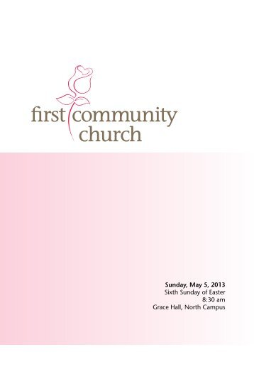Sunday, May 5, 2013 Sixth Sunday of Easter 8:30 am Grace Hall ...