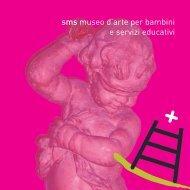 sms museo d'arte per bambini e servizi educativi - Comune di Siena