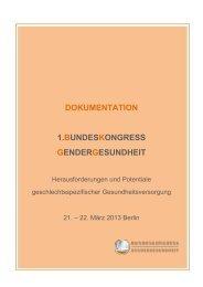 DOKUMENTATION 1.BUNDESKONGRESS GENDERGESUNDHEIT