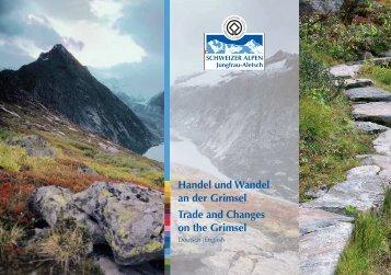 Handel und Wandel an der Grimsel Trade and - UNESCO Welterbe ...