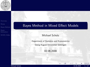 Bayes Method in Mixed Effect Models - Georg-August-Universität ...