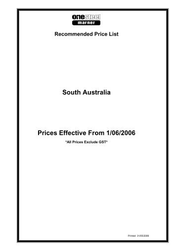 South Australia Prices Effective From 1/06/2006 - OneSteel