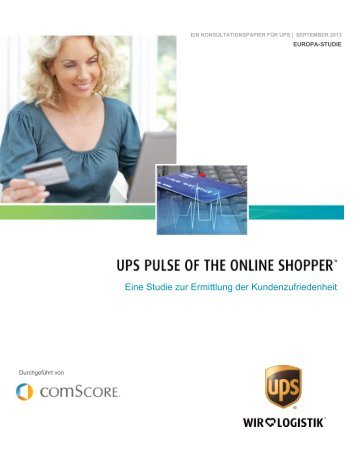 Eine Studie zur Ermittlung der Kundenzufriedenheit - UPS.com