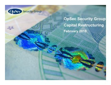 Capital Restructuring February 2010 - OpSec Security