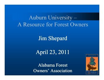 PowerPoint Slides - Alabama Forest Owners' Association