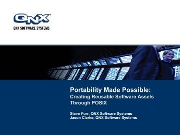Portability Made Possible: - QNX Software Systems