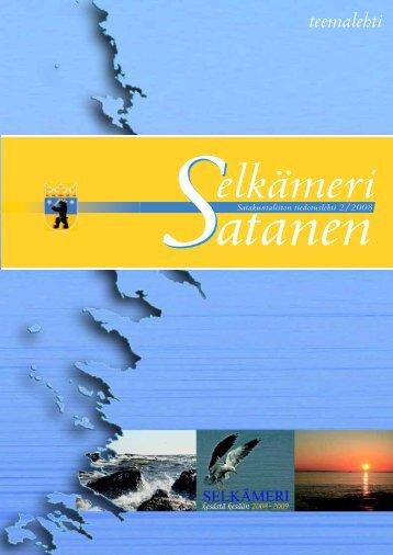 Satakuntaliiton Satanen - teemanumero Selkämerestä - Rauma