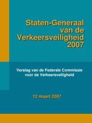 Staten-Generaal van de Verkeersveiligheid 2007 - Federale ...