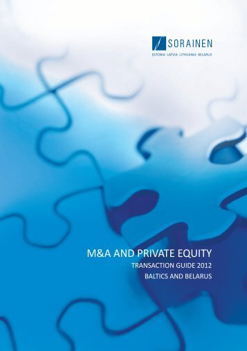 M&A and Private Equity Transaction Guide 2012 - Sorainen