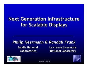 Next Generation Infrastructure for Scalable Displays - Computation ...