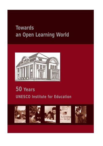 Towards an Open Learning World - Unesco