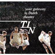your gateway to Dutch theatre - Theater Instituut Nederland