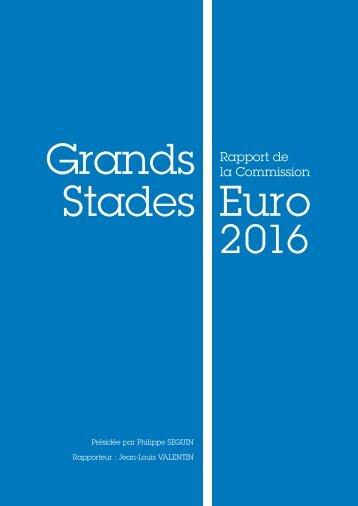 Rapport de la Commission Grands Stades Euro 2016