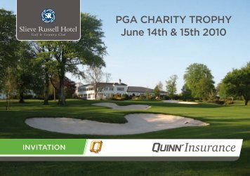 PGA CHARITY TROPHY June 14th & 15th 2010 - Slieve Russell Hotel