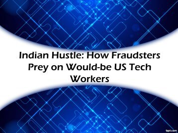 Indian Hustle: How Fraudsters Prey on Would-be US Tech Workers
