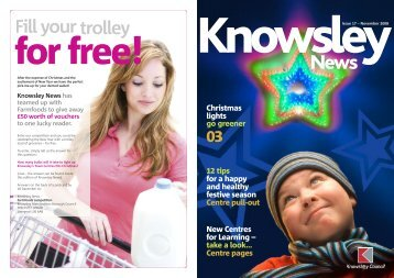 Issue 17 Christmas 2008 (PDF 2Mb) - Knowsley Council