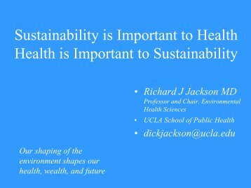 Sustainability is Important to Health Health is Important - the ...