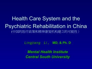 Health Care System and the Psychiatric Rehabilitation in China