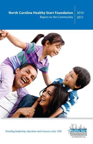 2010 - 2011 Annual Report - North Carolina Healthy Start Foundation