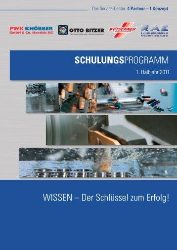 SCHULUNGSPROGRAMM WISSEN – Der ... - Otto Bitzer GmbH