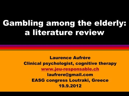 Gambling among elderly - European Association for the Study of ...