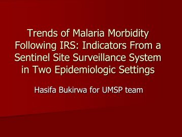 Trends of Malaria Morbidity Following IRS: Indicators ... - CORE Group