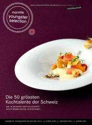 Die 50 grössten Kochtalente der Schweiz