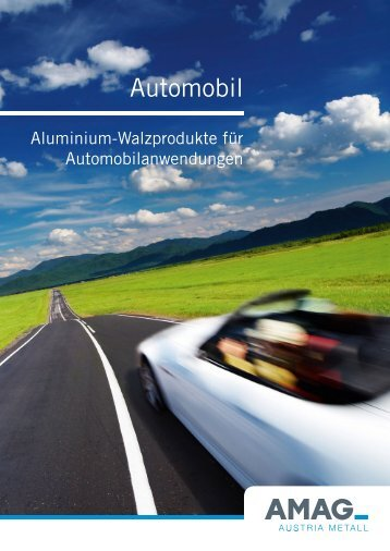 "Download Prospekt ""Automobil"" - Austria Metall AG"
